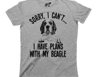Sorry I Cant I Have Plans With My Beagle Dog T-Shirt Mens Ladies Unisex Fit