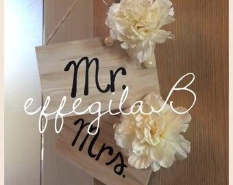 Mr. & Mrs. Wedding Sign