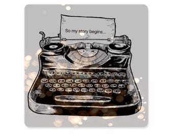 "Refrigerator Magnet - Type writer ""so my story begins"" 3""x3"", magnet on greeting card."