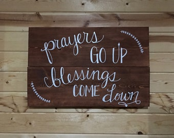 Prayers Go Up & Blessings Come Down Handmade Stained Wood Sign Home Decor Housewarming Gift