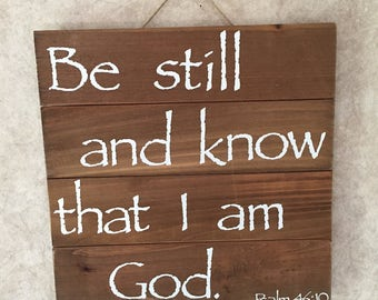 Be Still - Wall Decor