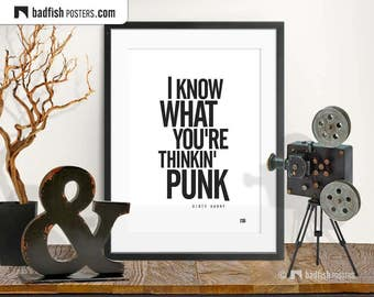 I Know What You're Thinkin' Punk Print, Quote, Typography Poster, Black & White, Alternative Movie Poster, Digital Wall Art, Gift for Him