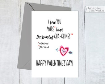 Funny love card Anti valentines day Card for girlfriend Anti valentine card Valentines card funny I love you card Cha ching Card for wife