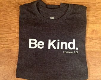 Be Kind Ephesians 4:32