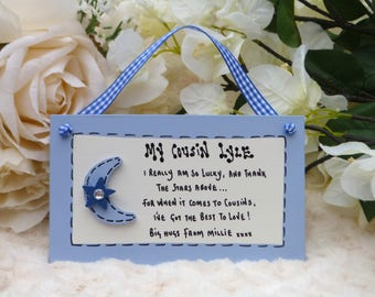 "B59 Personalised Cousin, Friend, Birthday, Thank you, Christmas Gift Plaque ""I really am so lucky, and thank the stars above ..."""