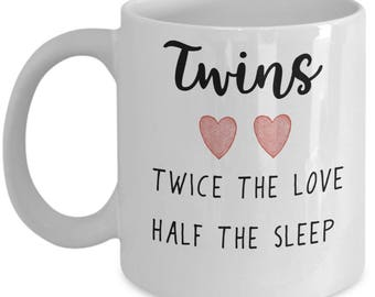 Twins Coffee Mug - Dad or Mom Coffee Mug - Mom of Twins - Dad of Twins - Gift for Dad or Mom, Father's Day - Funny Coffee Mug