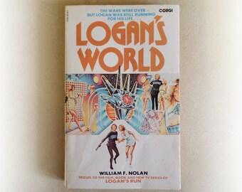 William F Nolan - Logan's World - Corgi Logan's Run sequel science fiction vintage paperback book - 1978