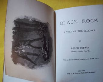 Black Rock, A Tale of the Selkirks by Ralph Connor
