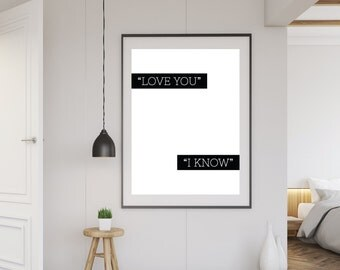 Love You I Know Typography.Cheeky Funny Bedroom Print.Printable Wall Art Decor.Modern.Black & White.Instant Digital Download Print