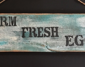 Reclaimed wood Farm fresh eggs