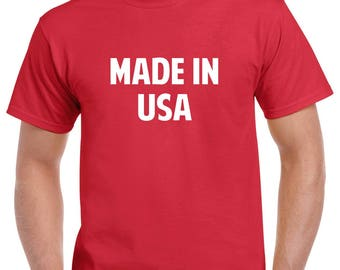 Made in USA Shirt- 4th of July Tshirt- Independence Day Shirt