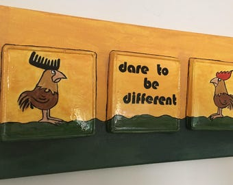 Wall decorated hanging, painted  plaster cast on canvas,  dare to be different rooster