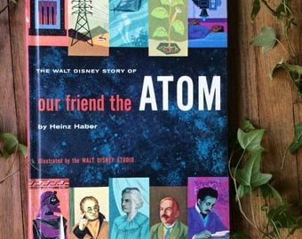 The Walt Disney Story of Our Friend the Atom Hardcover Vintage Rare Childrens Book Disney World