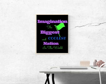 Imagination Is The Biggest Nation Art Print 8x10