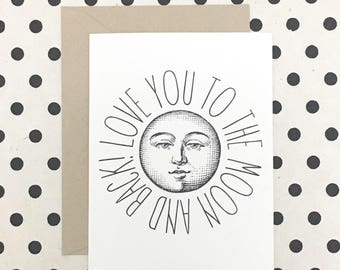Love You To The Moon & Back Card, Illustrated Moon Card, Just Because Card, Encouragement Card, Love Card