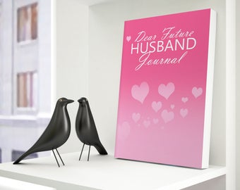 Dear Future Husband Journal - Multiple Colors Available