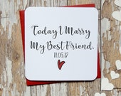 Today I marry my best friend personalised wedding day card, groom card, bride card, wife to be car, husband to be card
