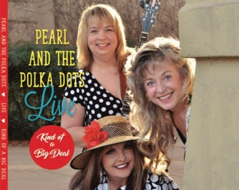 """NEW!!! Pearl and the Polka Dots """"Kind of a Big Deal"""" cd!!!!"""