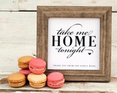 Favor Sign - Printable - DIY Wedding Signage - Take Me Home Tonight!
