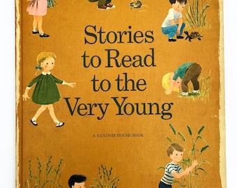 Stories to Read to the Very Young 1960's Hardcover Book Storybook Random House 9-1/2 x 12-3/4