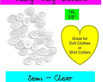 """Last of These - 176 BUTTONS - Plastic Semi Clear - 4 Hole - 14L, 3/8"""""""