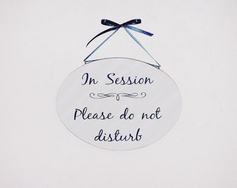 In Session Sign, Wood Office Decor, Quiet Please Counseling Business Wall Hanging, Oval Salon Door Plaque, Please Do Not Disturb Spa Service