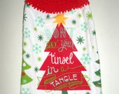 Hanging Christmas Towel - Crochet Top Towel - Red Christmas Tree - Don't Get Your Tinsel In A Tangle - Funny Towel - Hanging Dish Towel