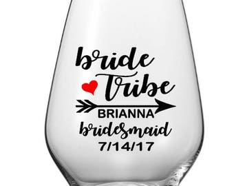 Bride Tribe Wine Glass Decals, Custom Wine Glass Bridal Party Decals, Bride Tribe Cup Decals, GLASSES NOT INCLUDED