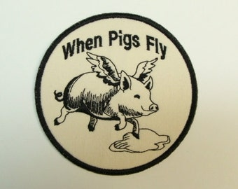 """When Pigs Fly- Embroidered Applique- 4"""" Circle-- #100508"""