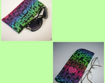 Sunglass or Eyeglass Case Hope Peace Smile Dream Love Slide in  Pouch Choose your size