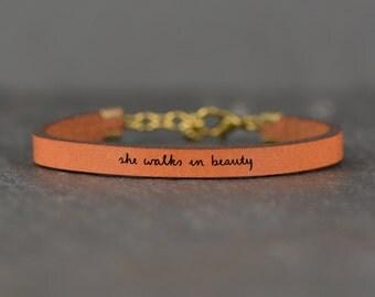 inspirational leather bracelet | she walks in beauty | poetry bracelet | chemo gift | mantra bracelet | secret message bracelet | quote band