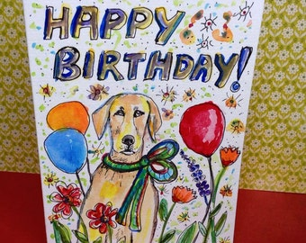 Labrador Retriever Birthday Card, Dog Card, Watercolor dog, Dog Portrait, Original Painting, Dog Gifts, Handpainted Cards, Hand Painted Card