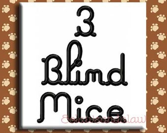 3 Blind Mice Embroidery Font Includes 3 Sizes