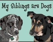 My Siblings are Dogs - Custom Bodysuit