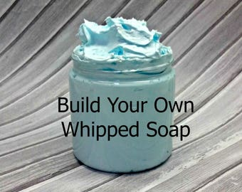 Build Your Own Whipped Soap, Fluffy Cream Soap, 8 Oz., 35 Fragrances to Choose From