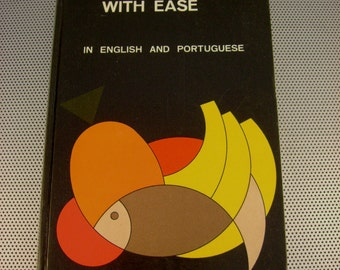 Vintage 1973 Cooking with Ease in English and Portuguese Hardcover Cookbook Rio De Janeiro