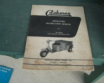 cushman scooter 1957 cushman operators instruction manual for 780 series cushman truckster motor scooter