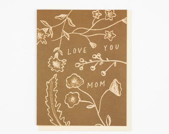 Flower Bits Love You Mom Card
