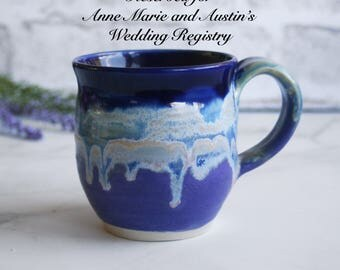 RESERVED for Anne Marie and Austin's Wedding Registry - Handcrafted Coffee Cup Dripping Shades of Blue and Purple Glazes Handmade Coffee Cup