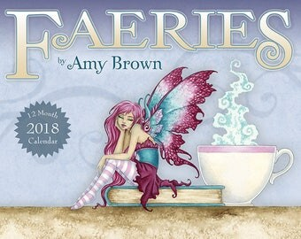 2018 Faeries Calendar 8.5x11 by Amy Brown