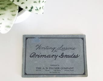 Vintage 1936 Writing Lessons for Primary Grades Penmanship Book, Teachers Guide, Palmer Company
