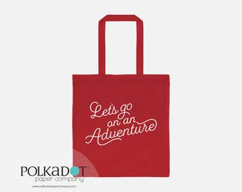 Let's Go on an Adventure Tote Bag
