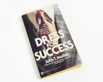 Vintage 1970s How To Book / Dress for Success by John Molloy 1976 Pb / Look Like A Million So You Can Make A Million