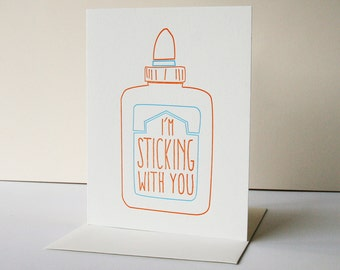 Letterpress love or anniversary Card - Sticking With You