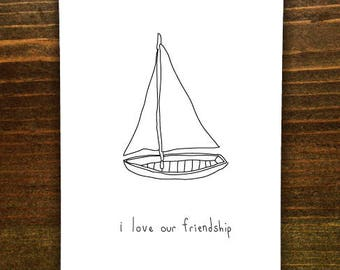 I Love Our Friendship - Handmade Card