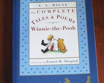The Complete Stories and Poems of Winnie-the-Pooh