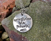Nevertheless she persisted- she persisted- womens rights jewelry - elizabeth warren- resistance necklace