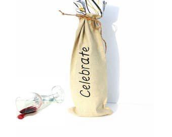 Wine bottle bag, Celebrate, wine tote bag, wine totes, wine sleeve, wine tote bag, gift bag, hostess gift, our first house