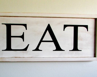 Rustic Eat Sign, Large Wood Eat Sign, White Farmhouse Eat Sign