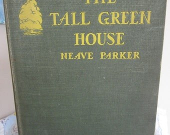 Vintage Children's Book The Tall Green House by Neave Parker Beautiful Illustrations